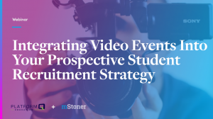 Integrating video events into your prospective student recruitment strategy slide deck cover